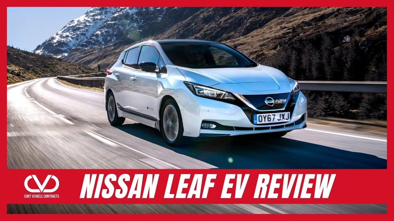 Nissan Leaf EV – New Car Review | Cort Vehicle Contracts