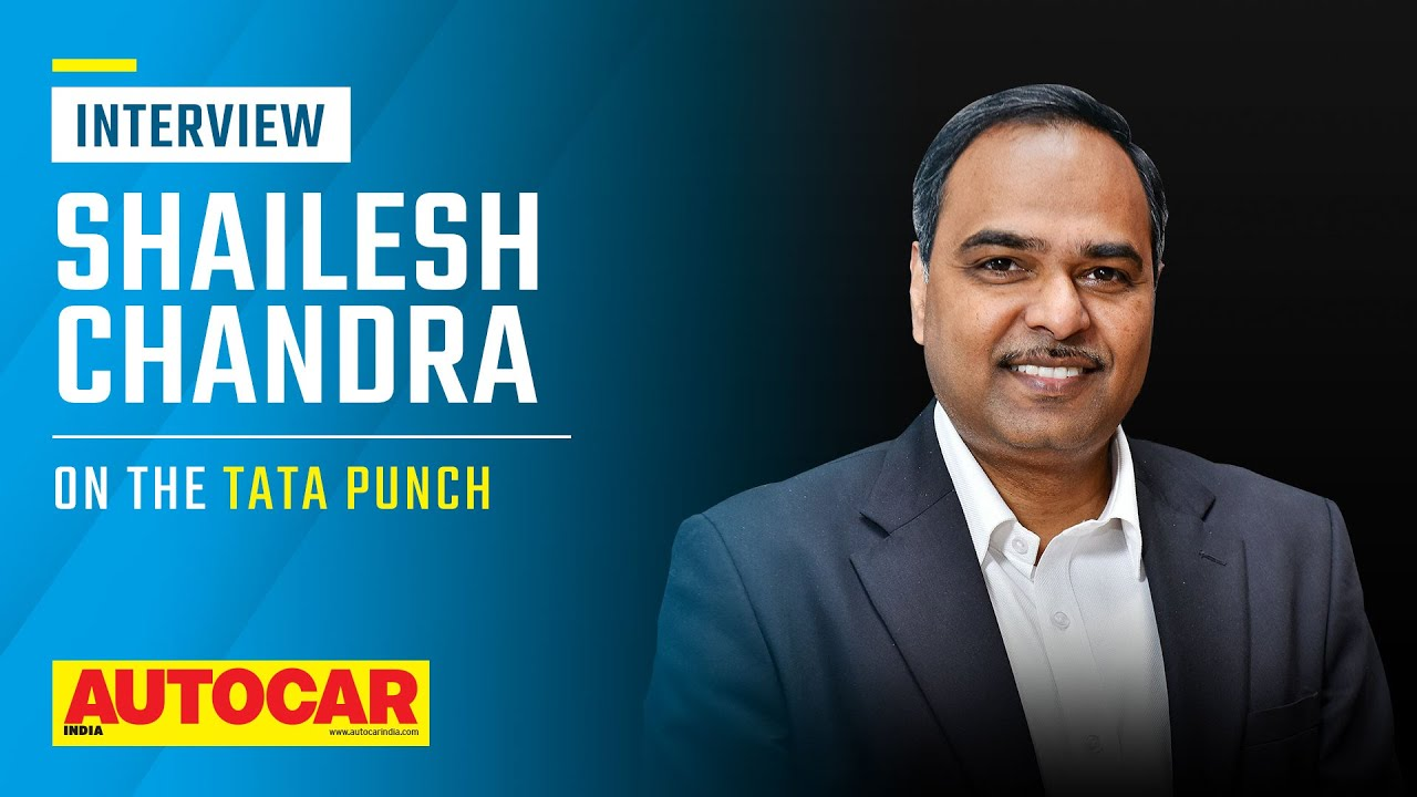 Shailesh Chandra on Tata Punch NCAP rating, EV and diesel versions & more   Interview  Autocar India