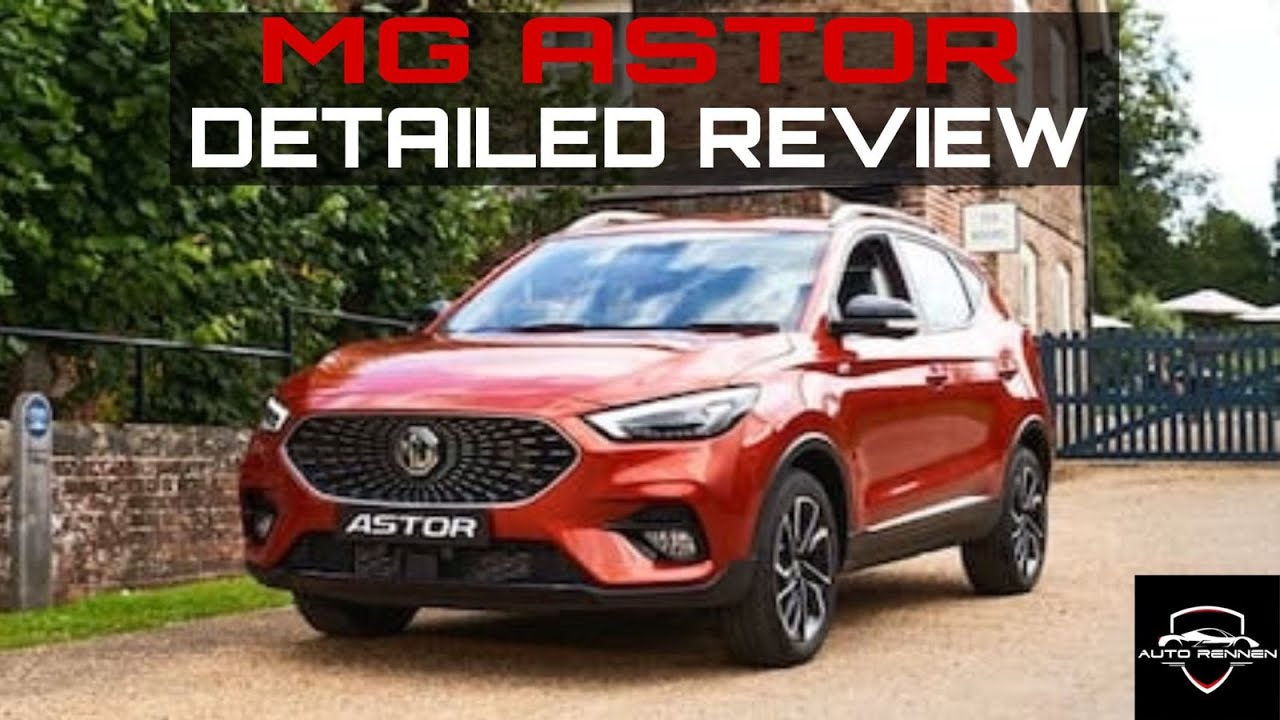 ALL NEW MG ASTOR REVIEW    ZS EV'S PETROL VERSION    IS IT WORTH THE TECH?    AUTO RENNEN