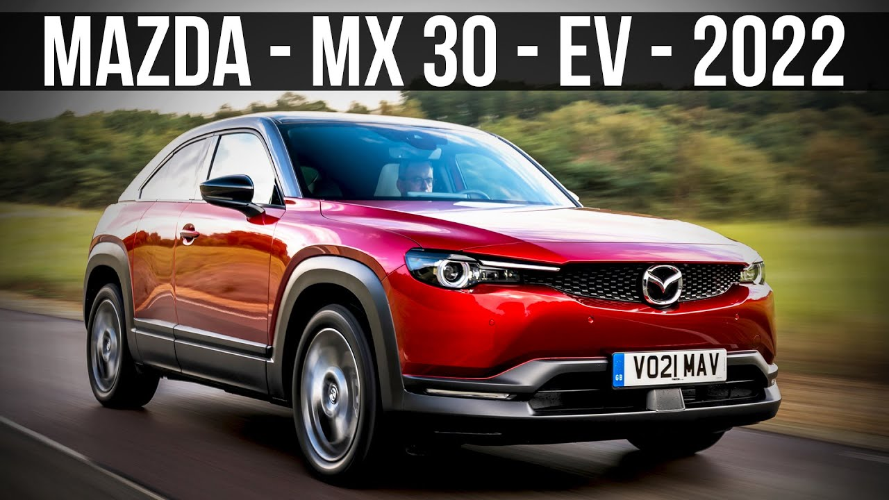EV – Mazda MX-30 Review: Worth buying a 100Miles car in 2022?